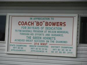 Next time you are at Wilson you should take the time to read about the accomplishments of Coach Bowers.